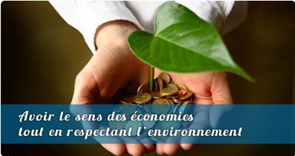 Avoir le sens des économies tout en respectant l'environnement